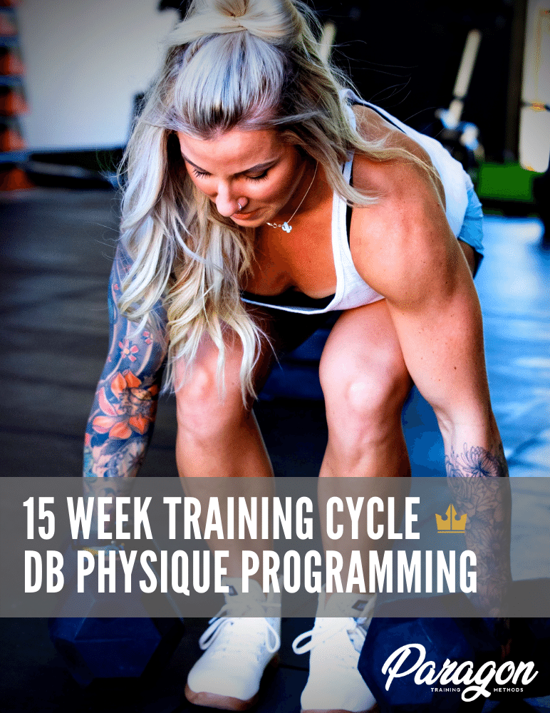 Full 15-Week Training Cycle: DB Physique Ebook